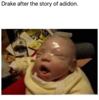 Blackpeopletwitter, Drake, and Funny: Drake after the story of adidon.