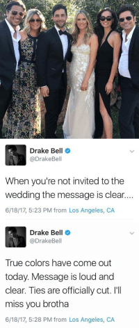 omg josh not inviting drake to his wedding might be the saddest thing that happened in 2017 https://t.co/Q7EwCbdRxl: Drake Bell  @DrakeBell  When you're not invited to the  wedding the message is clear.  6/18/17, 5:23 PM from Los Angeles, CA   Drake Bell  @DrakeBell  True colors have come out  today. Message is loud and  clear. Ties are officially cut. I'II  miss you brotha  6/18/17, 5:28 PM from Los Angeles, CA omg josh not inviting drake to his wedding might be the saddest thing that happened in 2017 https://t.co/Q7EwCbdRxl