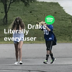 Dank, Drake, and Memes: Drake  Literally ran 70  ev  ery iS  ser Slightly annoying by PM_ME_UR_LEWD_PHOTOS FOLLOW HERE 4 MORE MEMES.