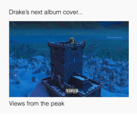 #Drake 😂 https://t.co/hoVzqz2Ik2: Drake's next album cover...  @fazememez  PAREN TAL  ADVISORY  ADVISORY  EXPLICIT CONTENT  Views from the peak #Drake 😂 https://t.co/hoVzqz2Ik2