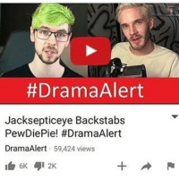 "WHAT THE FUCK. Jack did not 'Stab Felix in the back' he's been getting a lot of unnecessary hate just for stating his opinion in his, ""Let's talk!"" Video. Scrolling through the comments of that video makes me wanna cry. Jack doesn't deserve all this hate just for putting his opinion about the Felix drama out there. He's an amazing person I dont get why he's getting all this hate. Same thing for Felix, he just made one wrong joke, everyone makes mistakes. All this drama is completely stupid everyone should just respect each other like Mark was saying in his ""Respect"" video. Both Jack & Felix don't really deserve this. Yeah I mean Felix's joke might be offensive to some people but he apologized. Why can't everything just be peaceful? Why are some of my favorite Youtubers getting all of this hate, yes I know I've said that a lot but its true. I mean Jack got jumped on being called, ""Stupid, backstabber, traitor"" and so many other things. JUST. FOR. STATING. HIS. FUCKING. OPINION. He does not deserve this, especially when its his own fans saying this kind of shit to him. This whole drama has gotton out of control and I really hope it dies down soon. Jack is an amazing, caring, heartfelt person who's helped me (and I know many others) through depression and everything, he's my favorite Youtuber so seeing him get all this unnecessary hate pisses me off to the max. People should really go watch Marks video on respect before they judge or hate on others. God. Istandwithsean Istandwithfelix @jacksepticeye @Pewdiepie: Drama Alert  Jacksepticeye Backstabs  PewDie Pie! #DramaAlert  Drama Alert  59,424 views  6K 412K WHAT THE FUCK. Jack did not 'Stab Felix in the back' he's been getting a lot of unnecessary hate just for stating his opinion in his, ""Let's talk!"" Video. Scrolling through the comments of that video makes me wanna cry. Jack doesn't deserve all this hate just for putting his opinion about the Felix drama out there. He's an amazing person I dont get why he's getting all this hate. Same thing for Felix, he just made one wrong joke, everyone makes mistakes. All this drama is completely stupid everyone should just respect each other like Mark was saying in his ""Respect"" video. Both Jack & Felix don't really deserve this. Yeah I mean Felix's joke might be offensive to some people but he apologized. Why can't everything just be peaceful? Why are some of my favorite Youtubers getting all of this hate, yes I know I've said that a lot but its true. I mean Jack got jumped on being called, ""Stupid, backstabber, traitor"" and so many other things. JUST. FOR. STATING. HIS. FUCKING. OPINION. He does not deserve this, especially when its his own fans saying this kind of shit to him. This whole drama has gotton out of control and I really hope it dies down soon. Jack is an amazing, caring, heartfelt person who's helped me (and I know many others) through depression and everything, he's my favorite Youtuber so seeing him get all this unnecessary hate pisses me off to the max. People should really go watch Marks video on respect before they judge or hate on others. God. Istandwithsean Istandwithfelix @jacksepticeye @Pewdiepie"
