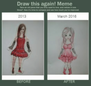 Before and After: Girl in red dress by Muniuskaa on DeviantArt: Draw this again! Meme  2013  March 2016 Before and After: Girl in red dress by Muniuskaa on DeviantArt