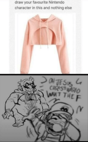 Dank, God, and Memes: draw your favourite Nintendo  character in this and nothing else  /r Oh God.. by KeeganHutch1589 MORE MEMES