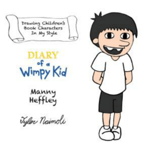 HOLY CRAP MANNY: Drawin Childrens  Book Characters  In My Style  DIARY  Wimpy Kid  Manny  Hefey HOLY CRAP MANNY