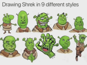 Not really related but wanted to share: Drawing Shrek in 9 different styles  ARDG ETAB Not really related but wanted to share