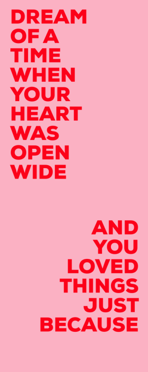 Target, Tumblr, and Blog: DREAM  OF A  TIME  WHEN  YOUR  HEART  WAS  OPEN  WIDE   AND  YOU  LOVED  THINGS  JUST  BECAUSE niceaf:  A better son/daughter // Rilo Kiley