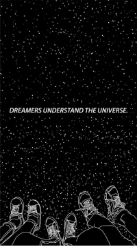 Universe, The Universe, and Dreamers: DREAMERS UNDERSTAND THE UNIVERSE