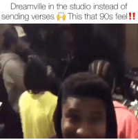 "Friends, Memes, and Dreamville: Dreamville in the studio instead of  sending verses This that 90s feel!! revengeofthedreamers3 on the way‼️ those sessions look insane 👀 its been confirmed that about 70 big name artist and producers are going to be in J. Cole's ""Revenge of the Dreamers III's"" final submission list. Follow @bars for more ➡️ DM 5 FRIENDS"