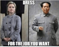 via Donnie Maurer  Thanks for the shares! Like the Liberty Memes page for more!: DRESS  FOR THE JOB YOU WANT via Donnie Maurer  Thanks for the shares! Like the Liberty Memes page for more!