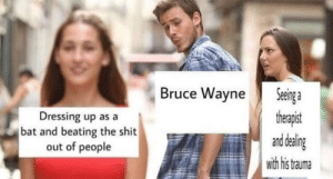 Memes, Shit, and Bat: Dressing up as a  bat and beating the shit  out of people  Bruce WayneSenga  therapist  Eand deal  with his tauma I'm seeing symbols in the sky doc via /r/memes https://ift.tt/2APVMVh