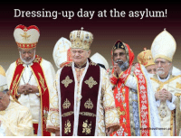 Dressing-up day at the asylum!  thout honor co No Honor In Gods Or Religion