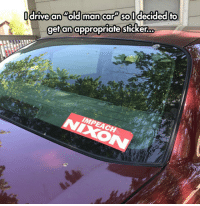 Old Man, Tumblr, and Blog: drive an old man car soldecided fo  gefan appropriate sticker.o lolzandtrollz:  Old Man Car