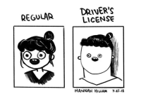 9gag, Memes, and Sad: DRIVER'S  LICENSE  REGULAR  HANNAH HILLAM 7.25.18 Sad - cr: @hannahhillam - comics 9gag