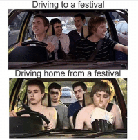 Memes, Festival, and 🤖: Driving to a festival  Driving home from a festival Who this? 🤔 edmlifestyle • Promo inquiries: info@edmlifestyle.net