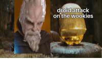 droid: droid attack  on the wookies