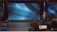 drphilgifs:You have incurred the wrath of Dr. Phil: drphilgifs:You have incurred the wrath of Dr. Phil