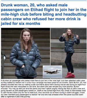 Drunk women fights cabin crew who refuse to sleep with her or sell her more booze: Drunk women fights cabin crew who refuse to sleep with her or sell her more booze