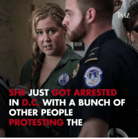Amy Schumer was among the many that got arrested in D.C. for protesting Kavanaugh. tmz amyschumer brettkavanaugh trump: DS  SHL JUST GOT ARRESTED  IN  OTHER PEOPLE  PROTESTING  D.C  WITH A BUNCH OF  THE Amy Schumer was among the many that got arrested in D.C. for protesting Kavanaugh. tmz amyschumer brettkavanaugh trump
