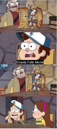 Gravity Falls: dt  Doeitherofyou'recognize this?  Gravity Falls Me  terrorizing us allsumm