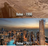 Memes, School, and Dubai: Dubai -1990  Dubai 2017 proof you should be nice to everyone in high school 😂