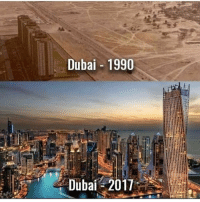 Glo Up, Memes, and Dubai: Dubai- 1990  Dubai 2017 The glo up is unreal