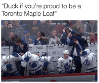 "Deep down Tavares knows he goofed: ""Duck if you're proud to be a  Toronto Maple Leaf""  @nhl_ref_logic  RIVER  GILA RIVİ  GILA  GILA RIVER  VER Deep down Tavares knows he goofed"