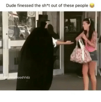 Memes, 🤖, and Thuglife: Dude finessed the sh*t out of these people  oodVidz Finesse Game 💯💪🏾 savage hahaha hehe haha funny lol lmao lmfao done meme whitepeople hood instafunny hilarious comedy vine vines bruh nochill niggas girlsbelike weak icanteven smh bitchesbelike thuglife ctfu omg