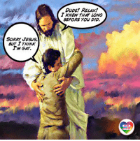 Dude, God, and Jesus: DUDE! RELAX!  Y KNEW THAT LONG  BEFORE You DID.  SORRY JESUS.  BUT Y THINK  LGBT  UNITED  UNITED I don't think that Jesus or God condemn sexual orientation or identity of people. Because it's the part of human nature, it's not a sin in itself. LGBT LGBTUN rainbownation rainbow_nation_us GodIsLove acceptance LoveIsLove LoveWins LGBTPride LGBTSupport Homosexual GayPride Gay Lesbian Bisexual Pansexual Transgender Asexual GenderEquality GenderFluid Questioning Androgyne Agender GenderQueer
