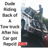 Dude, Memes, and Windows: Dude  Riding  Back of  Tow truck  After his  Car got  Repo'd pi  HIPHOP Video Shows Man Riding Back of Tow Truck, Bashing Its Windows After His Car Is Repossessed in Compton - full video at pmwhiphop link in bio