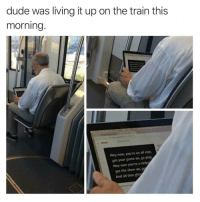 <p>Getting ready for a big day</p>: dude was living it up on the train this  morning  Hey now, you're an all star  got your game on, go play  Hey now you're a rock  get the show on,  And all that t <p>Getting ready for a big day</p>