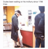 Double Tap Follow us @the.redneck for more: Dudes been waiting on his mctlurry Since 1 (86  lmao Double Tap Follow us @the.redneck for more