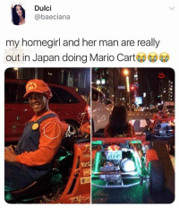 Af, Goals, and Lit: Dulci  @baeciana  my homegirl and her man are really  out in Japan doing Mario Cart 🤣😍Relationship fun goals. Lit AF