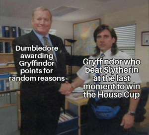 Thousand points for Gryffindor!: Dumbledore  awarding  Gryffindor  points for  random reasons  Gryffindor who  beat Slytherin  at the last  moment to win  the House Cup Thousand points for Gryffindor!