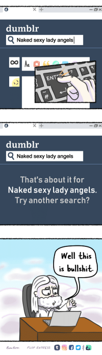 God, Sexy, and Tumblr: dumblr  Naked sexy lady angelsl  ENTE   dumblr  Q Naked sexy lady angels  That's about it for  Naked sexy lady angels  Try another search?   Well this  is bullshit.  Lom tom FLOP EXPRESS flopexpress:  Well the porn ban is well under way now, which is a shame, because we all need to knock one out, even God.