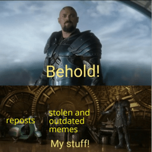 Dump of stolen memes and stuff that made me laugh: Dump of stolen memes and stuff that made me laugh