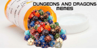 dragon: DUNGEONS AND DRAGONS  MEMES  18  12