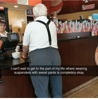 It's like I'm looking into the future🌀🌀🌀: DUNKIN  I can't wait to get to the part of my life where wearing  suspenders with sweat pants is completely okay It's like I'm looking into the future🌀🌀🌀