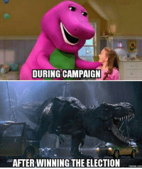 Funny, Memes, and True: DURING CAMPAIGN  AFTER WINNING THE ELECTION  memes.com