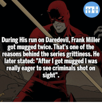 """Bad, Batman, and Memes: During His run on Daredevil, Frank Miller  got mugged twice. That's one of the  reasons behind the series grittiness. He  later stated: """"After I got mugged I was  really eager to see criminals shot on  Sight'. Something great came from something bad! - My other IG accounts @factsofflash @yourpoketrivia @webslingerfacts ⠀⠀⠀⠀⠀⠀⠀⠀⠀⠀⠀⠀⠀⠀⠀⠀⠀⠀⠀⠀⠀⠀⠀⠀⠀⠀⠀⠀⠀⠀⠀⠀⠀⠀⠀⠀ ⠀⠀--------------------- batmanvssuperman xmen batman superman wonderwoman deadpool spiderman hulk thor ironman marvel bluelantern theflash wolverine daredevil aquaman justiceleague homecoming blackpanther wallywest mattmurdock daredevil avengers jasontodd lukecage jessicajones adamwest like4like injustice2"""