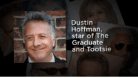 These celebrities will be turning 80 this year!: Dustin  Hoffman,  star of The  Graduate  and Tootsie These celebrities will be turning 80 this year!