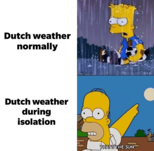 Dutch weather during COVID-19 by Markiemoomoo MORE MEMES: Dutch weather during COVID-19 by Markiemoomoo MORE MEMES