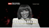 DVAS HOLIDAY:  VH1  TONIGHT 9/8C  UNSILENT NIGHT  PATTI LABELLE The Holidays can officially begin! VH1Divas Holiday: Unsilent Night kicks off the holiday season TONIGHT with @MariahCarey, @ChakaKhan, @PattiLaBelle, @TeyanaTaylor, @VanessaWilliams & MORE at 9-8c on @VH1! sponsored