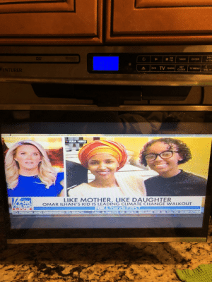 Children, Clock, and Nationwide: DVD  AM TIMER  FM  | ENTER / CH  | DVD TV RADIO! CLOCK  SET  TV MENU  LIKE MOTHER, LIKE DAUGHTER  OMAR ILHAN'S KID IS LEADING CLIMATE CHANGE WALKOUT Omar's daughter leads a nationwide school walkout over climate change. The left LOVES to use their children as pawns to advance their political agenda. Disgraceful!!!