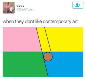 onlyblackgirl:  10middlefingers:  hotanimebabe:  donzo1234:  hotanimebabe:  the fuck does this mean  it's the clenched fist Arthur meme in art form  oh FUCK  My Lord   Jesus Christ.  Gubggddddtgv: dvdv  @DadaToast  when they dont like contemporary art onlyblackgirl:  10middlefingers:  hotanimebabe:  donzo1234:  hotanimebabe:  the fuck does this mean  it's the clenched fist Arthur meme in art form  oh FUCK  My Lord   Jesus Christ.  Gubggddddtgv