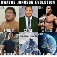 Dank, Dwayne Johnson, and Funny: DWAYNE JOHNSON EVOLUTION  1993  1989  1998  PEBBLE  STONE  ROCK  TODAY  2050  2030 Nil * 😏Follow if you're new😏 * 👇Tag some homies👇 * ❤Leave a like for Dank Memes❤ * Second meme acc: @cptmemes * Don't mind these 👇👇 Memes DankMemes Videos DankVideos RelatableMemes RelatableVideos Funny FunnyMemes memesdailybestmemesdaily boii Codmemes god atheist Meme InfiniteWarfare Gaming gta5 bo2 IW mw2 Xbox Ps4 Psn Games VideoGames Comedy Treyarch sidemen sdmn