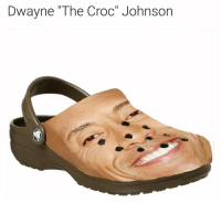 "Crocs: Dwayne ""The Croc"" Johnson"