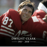 We are saddened to share that @49ers great Dwight Clark has passed away at age 61. https://t.co/NK8iB6DoRM: DWIGHT CLARK  1957 - 2018 We are saddened to share that @49ers great Dwight Clark has passed away at age 61. https://t.co/NK8iB6DoRM