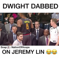 Dwight's a savage for this... 😂😂😂 Snapchat👻: NationOfHoops Tags: NBA Nets Hawks: DWIGHT DABBED  Snap  ER: Nation OfHoops  ON JEREMY LIN Dwight's a savage for this... 😂😂😂 Snapchat👻: NationOfHoops Tags: NBA Nets Hawks