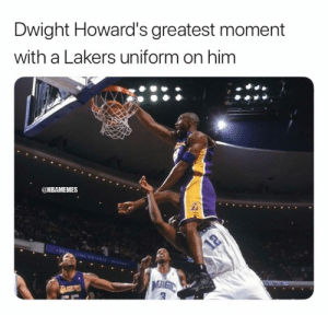 Dwight Howard, Los Angeles Lakers, and Nba: Dwight Howard's greatest moment  with a Lakers uniform on him  @NBAMEMES  LOCAL LONG DISTANCE NTERNET  12  TAKERS [BREAKING] Dwight Howard to sign with the Lakers.  Full details: bit.ly/DwightHowardLakers