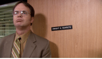 Who's ready to work?: DWIGHT K. SCHRUTE Who's ready to work?